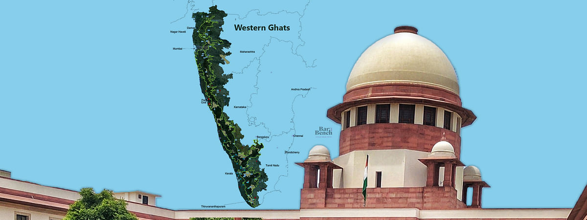 Supreme Court issues notice in plea seeking for Govt to protect Western Ghats as a whole and not exclude 72,212 sq km from protection