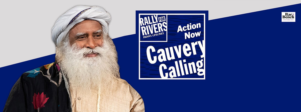 Cauvery Calling Project: Karnataka HC directs state government to file fresh and proper affidavit to clarify who is behind project
