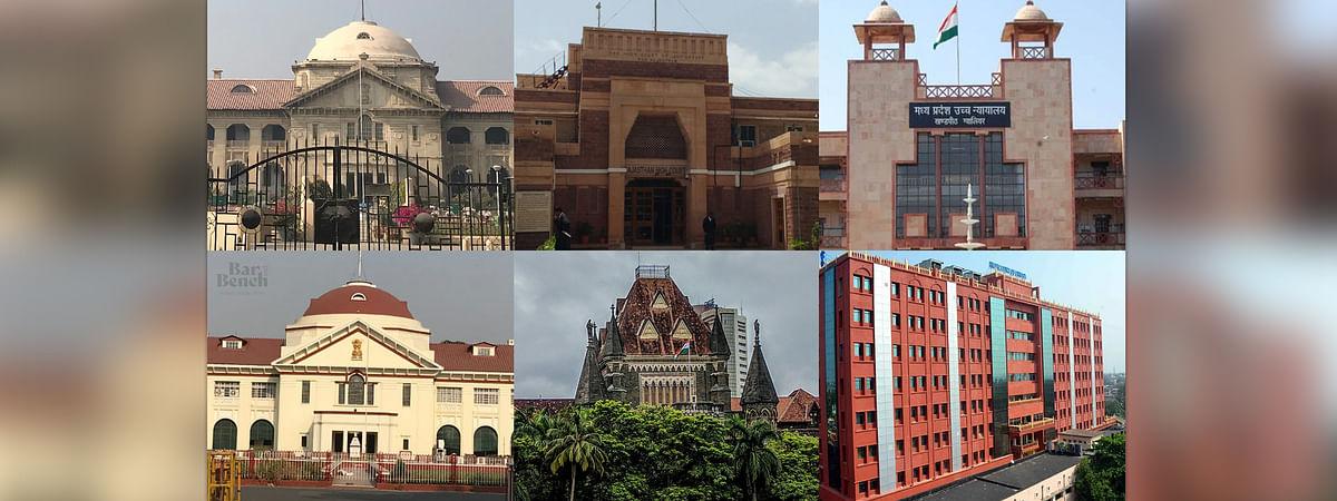 Uttar Pradesh, Rajasthan, Madhya Pradesh, Patna, Bombay and Orissa High Courts