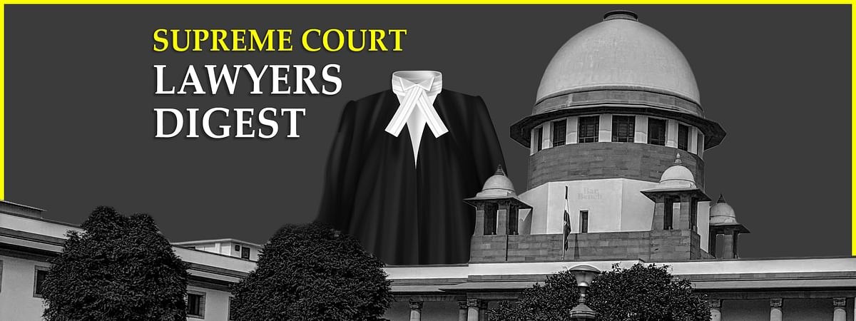 The Lawyer's Digest: Supreme Court Judgments passed in September 2020