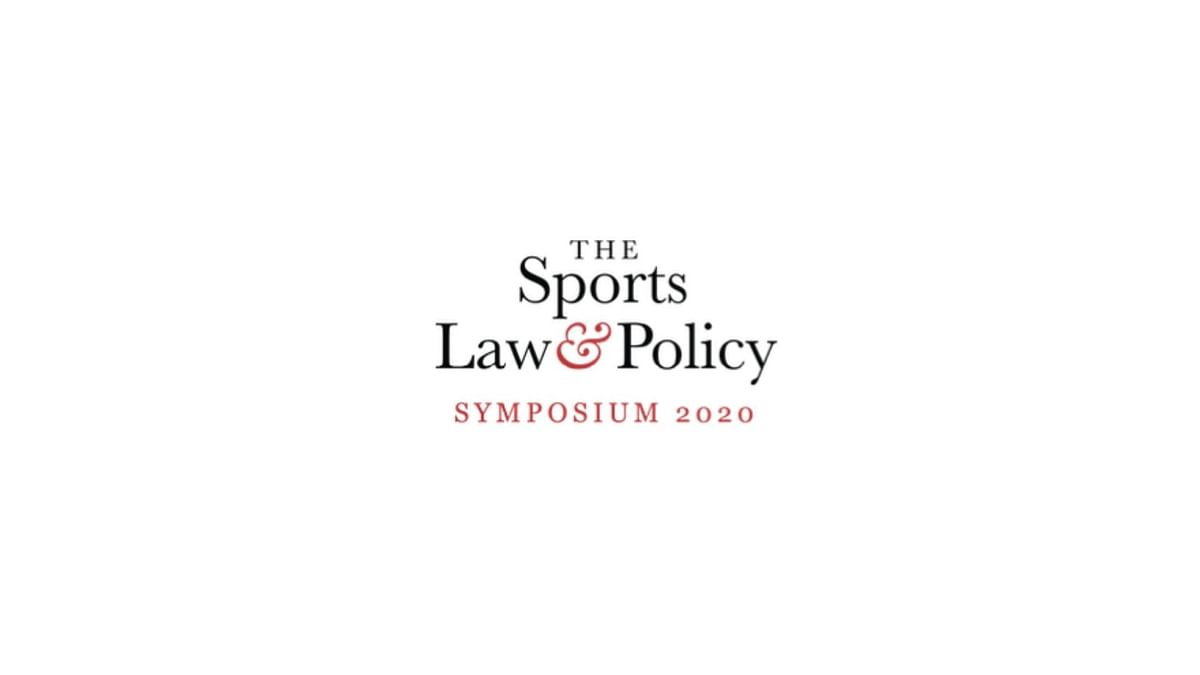 Sports Law & Policy Symposium: June 20 and June 27, 2020