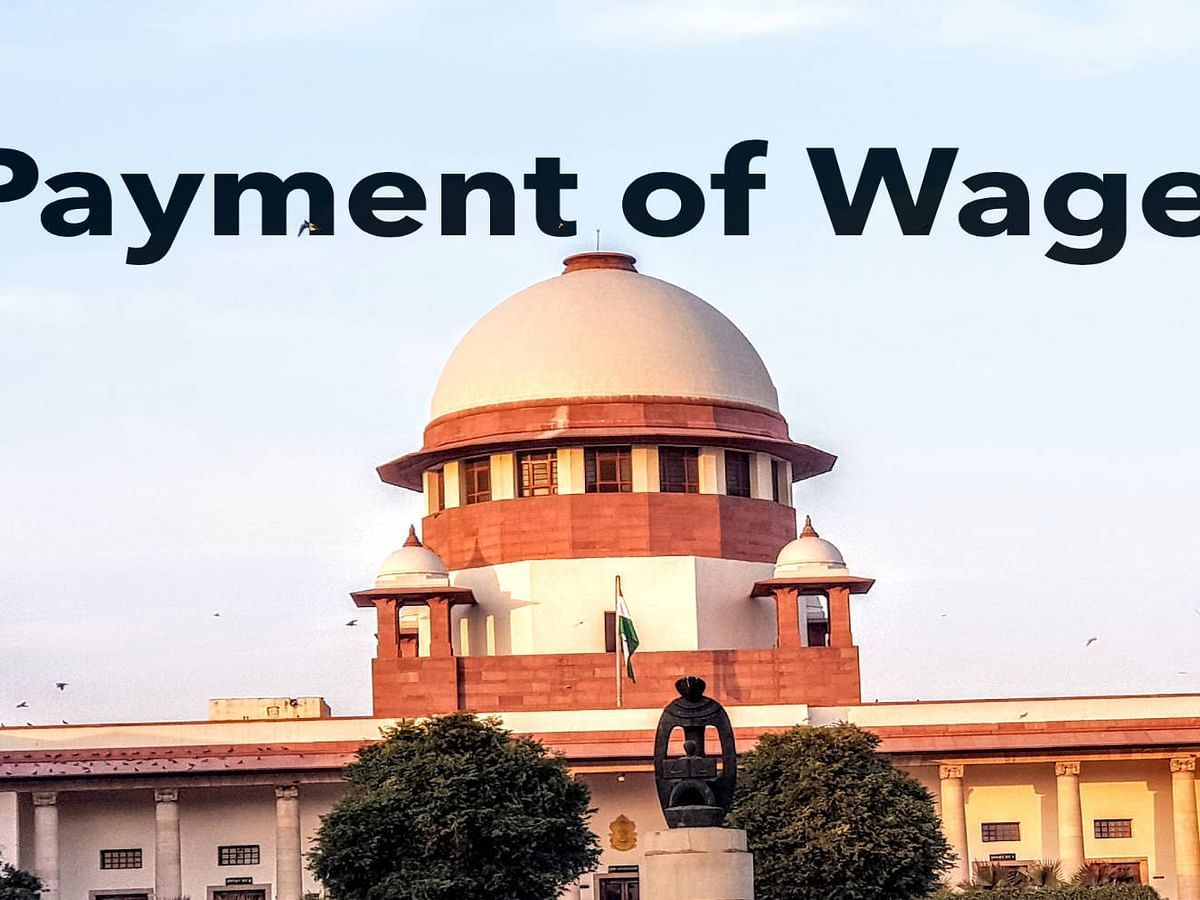 Breaking: No coercive action to be taken against employers pursuant to March 29 MHA order on payment of wages, Supreme Court