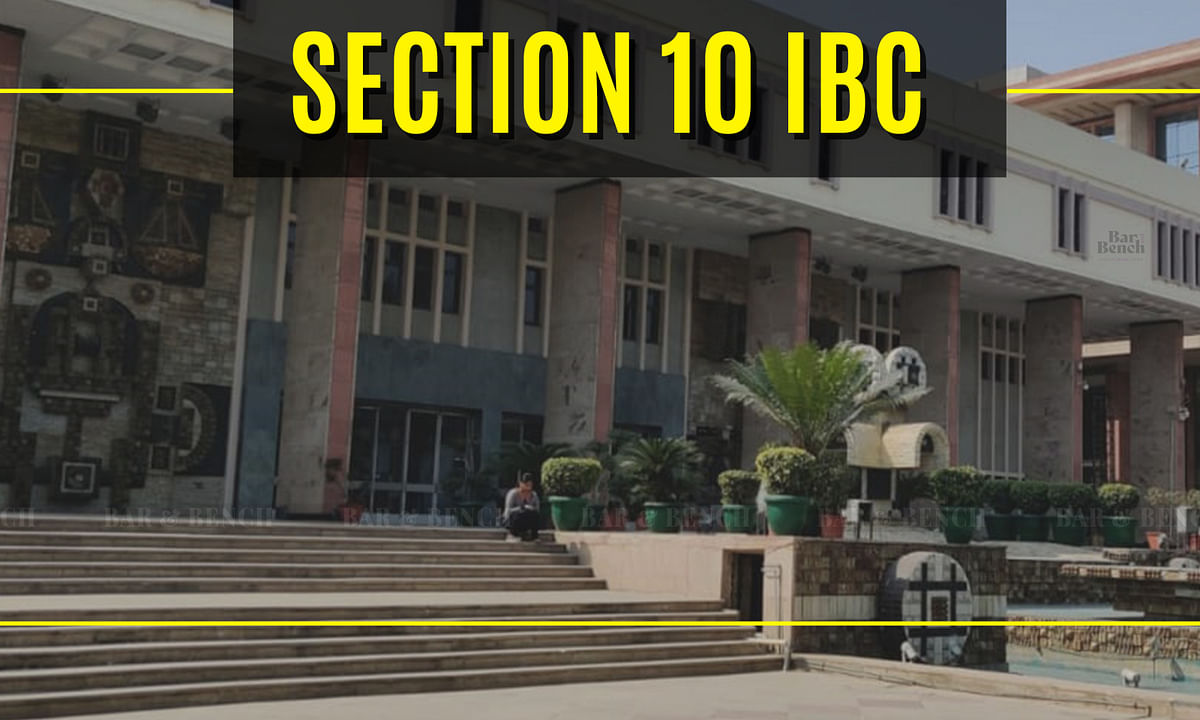 Delhi HC issues notice in challenge to suspension of Section 10 IBC