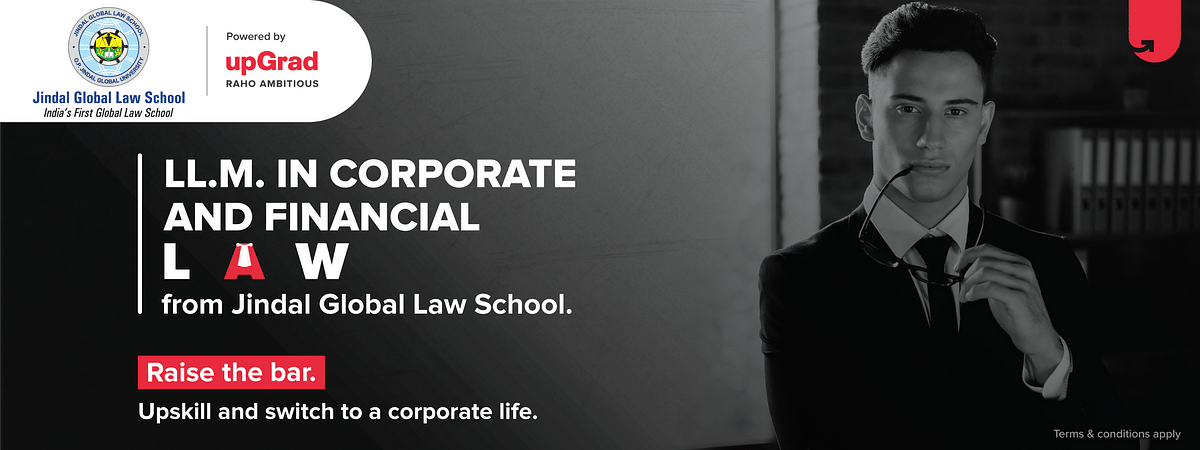 LL.M. in Corporate & Financial Law from Jindal Global Law School, powered by upGrad