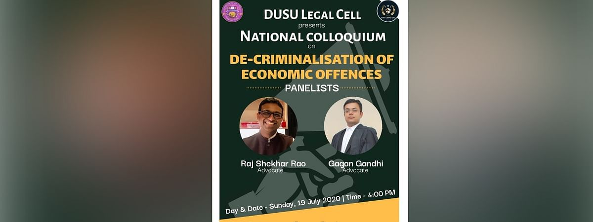 DUSU Legal Cell to hold Colloquium on Decriminalisation of Economic Offences on July 19, 4 pm