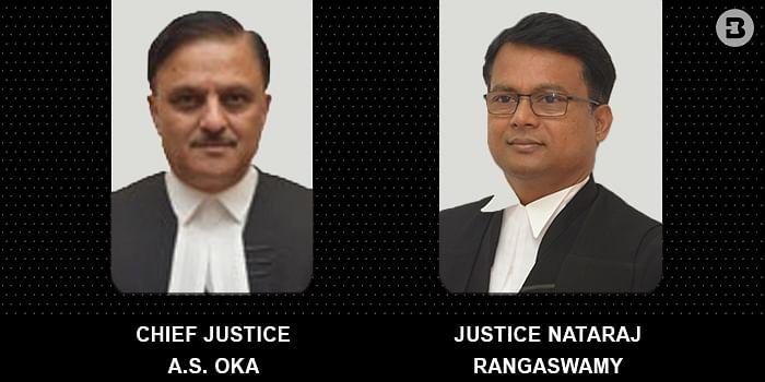 Chief Justice Oka and Justice Nataraj Rangaswamy