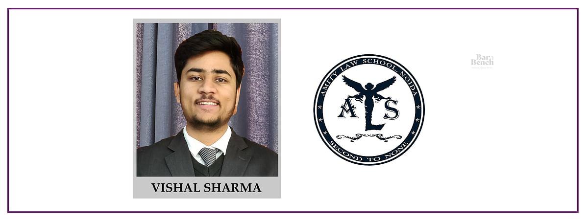 Meet our Campus Ambassadors: Vishal Sharma, Amity Law School - Noida