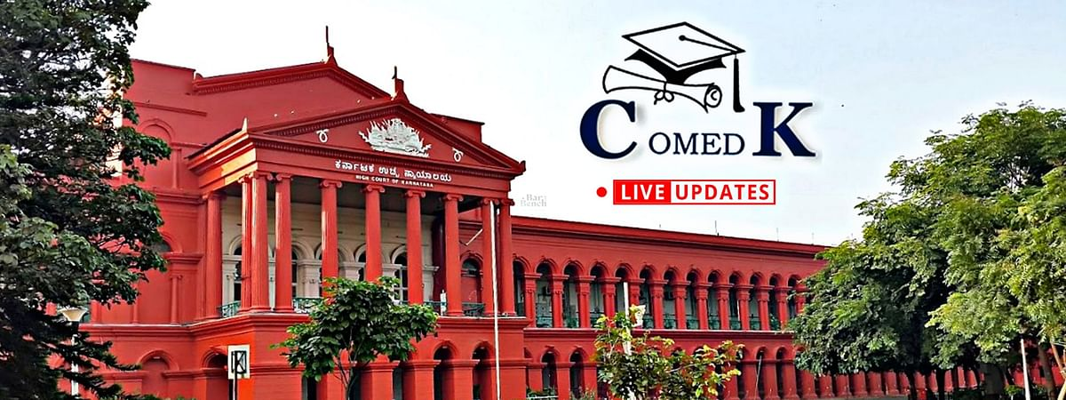 BREAKING: Karnataka HC declines to interfere in conduct of COMEDK exam on August 19 [LIVE UPDATES]