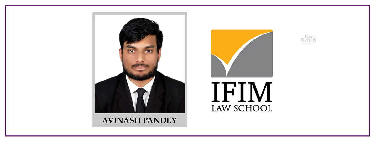 Meet our Campus Ambassadors: Avinash Pandey, IFIM Law College