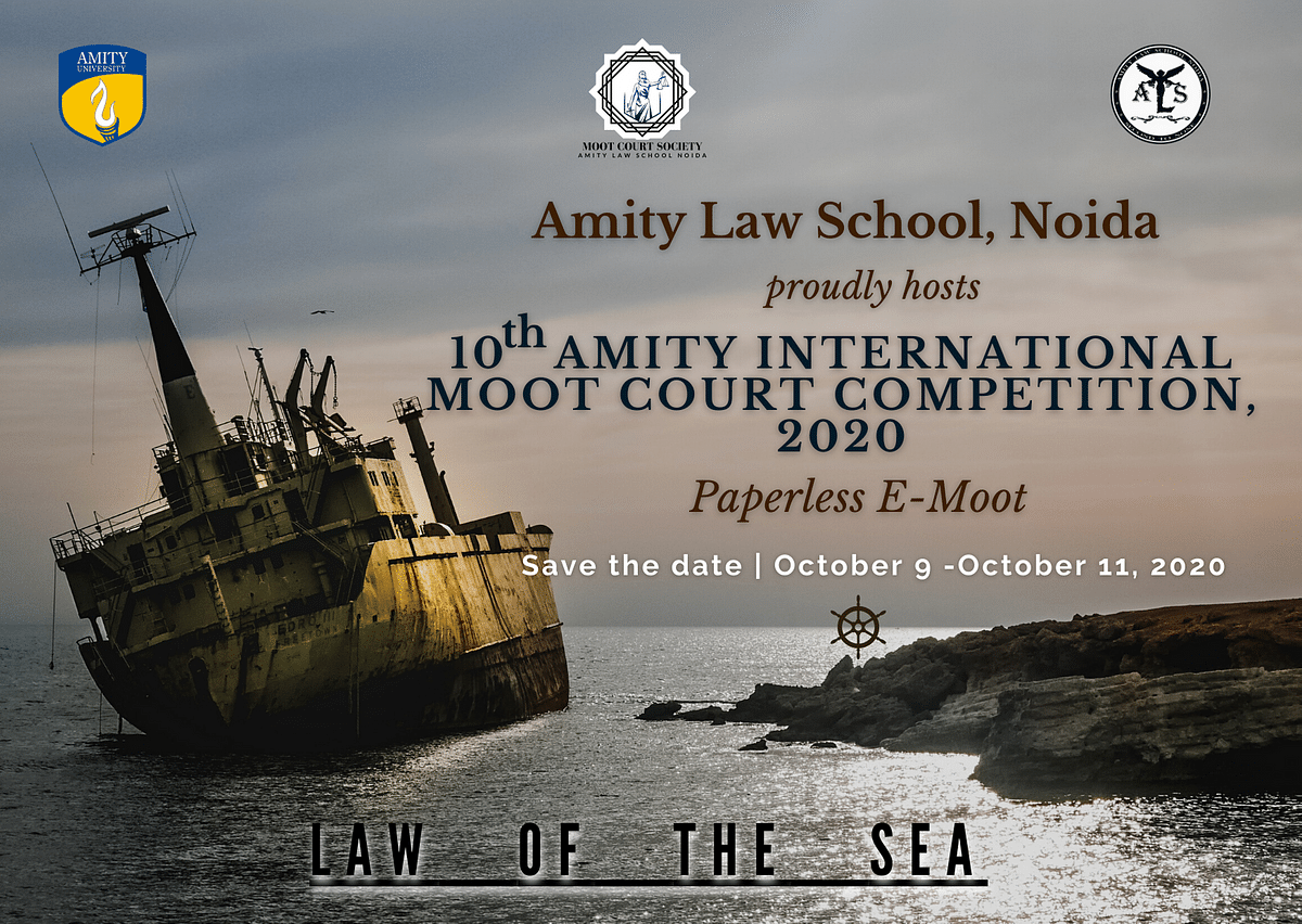 Moot Courts: Register for the 10th Amity International Moot Court (October 9-11, 2020)