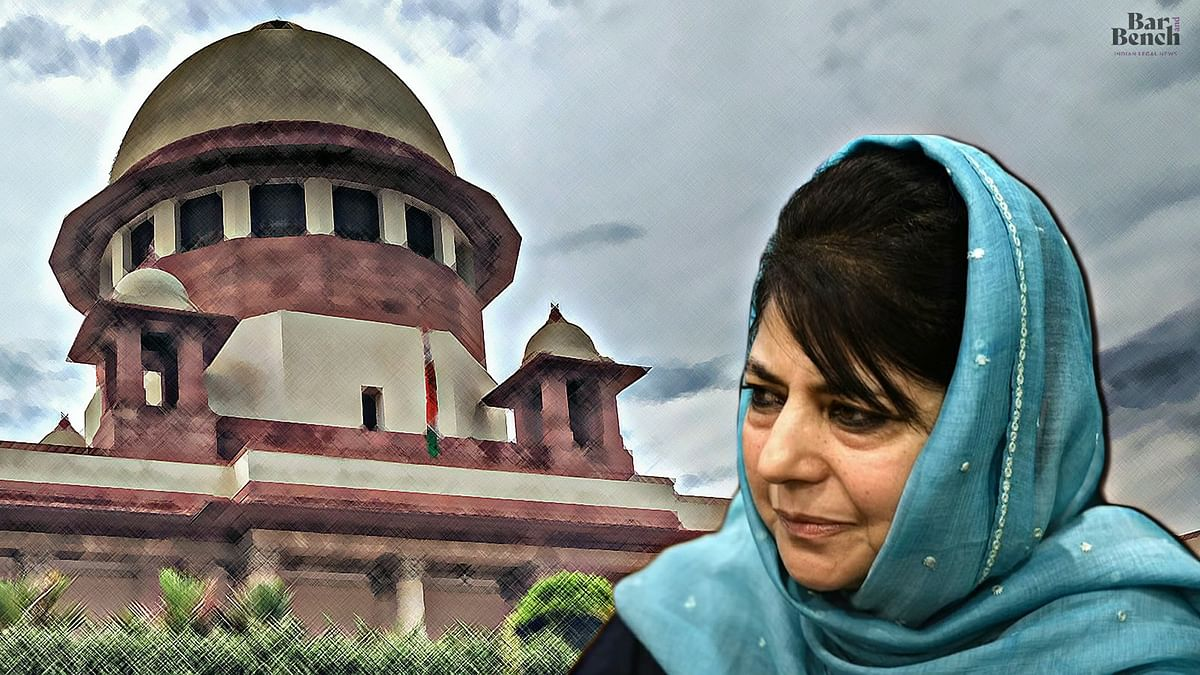 Can detention be extended beyond one year? Supreme Court asks Centre how long it proposes to extend Mehbooba Mufti's detention