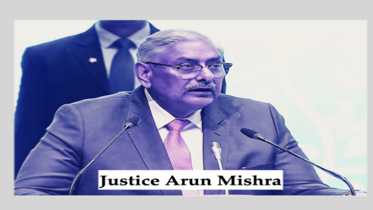 """If I uttered something, I never meant anything"": The controversial statements made by Justice Arun Mishra"