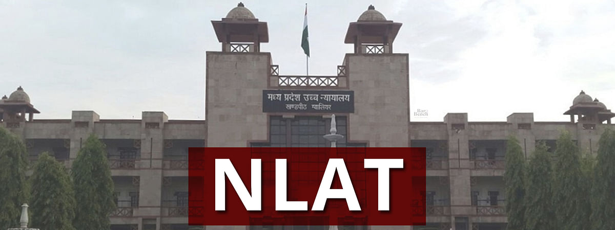[Breaking] Not inclined to entertain since cause of action did not arise in the State: MP HC allows withdrawal of plea challenging NLAT