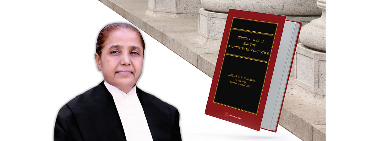"Justice R Banumathi has authored a book on ""Judiciary, Judges and the Administration of Justice"""
