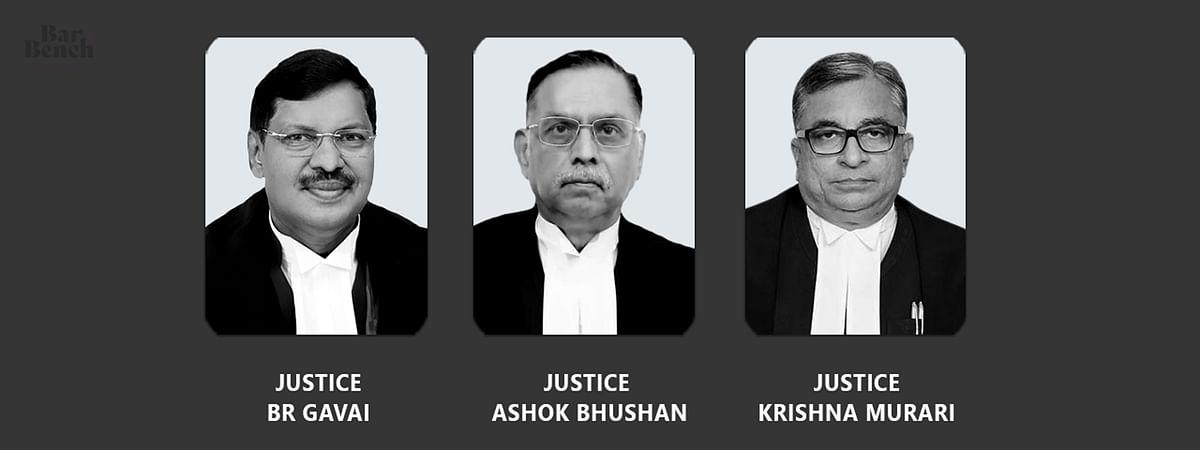 Ashok bhushan, BR Gavai, Krishna Murari