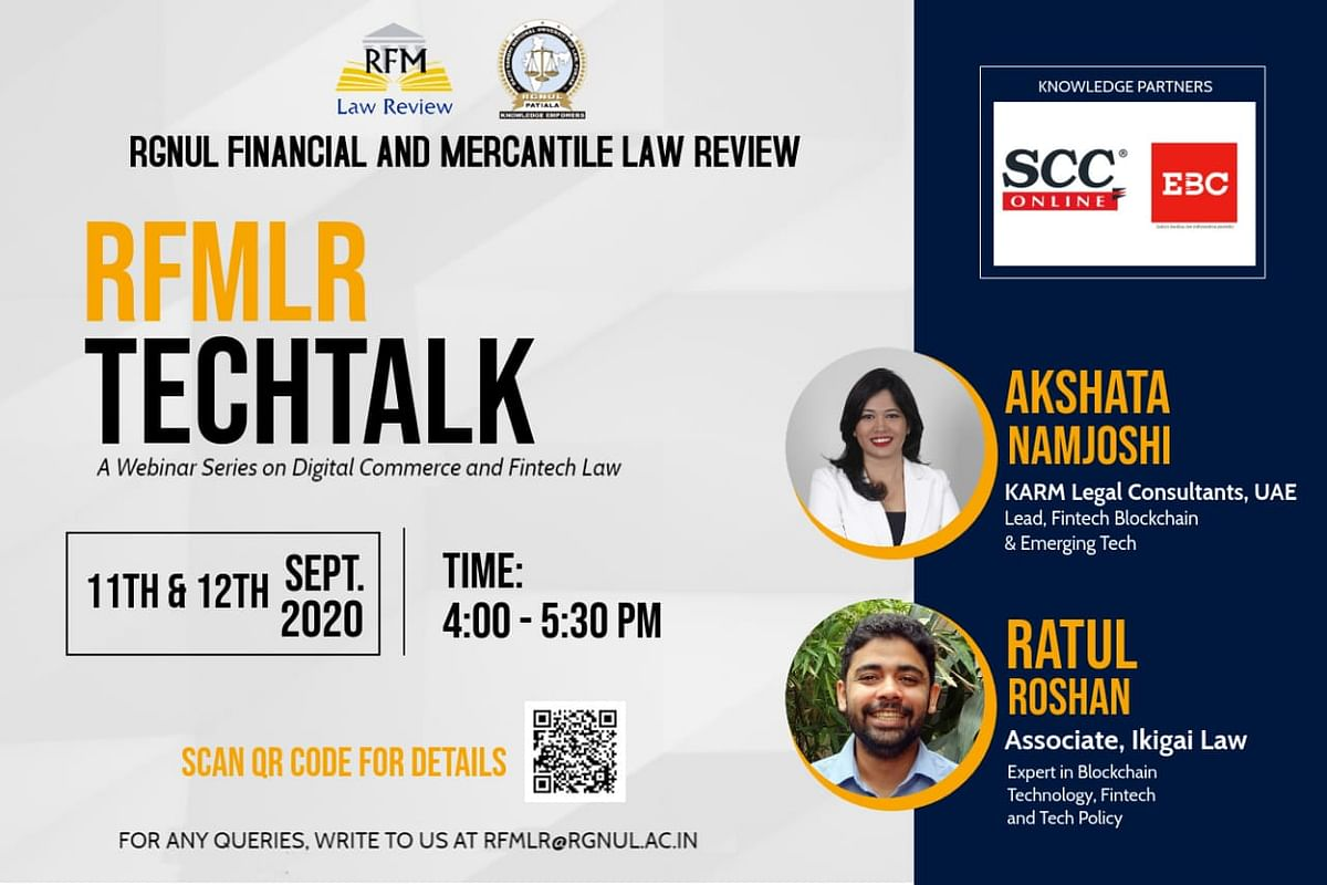 Webinar Alert: The RGNUL Financial and Mercantile Law Review's Techtalk Series (Sept 11 & 12)