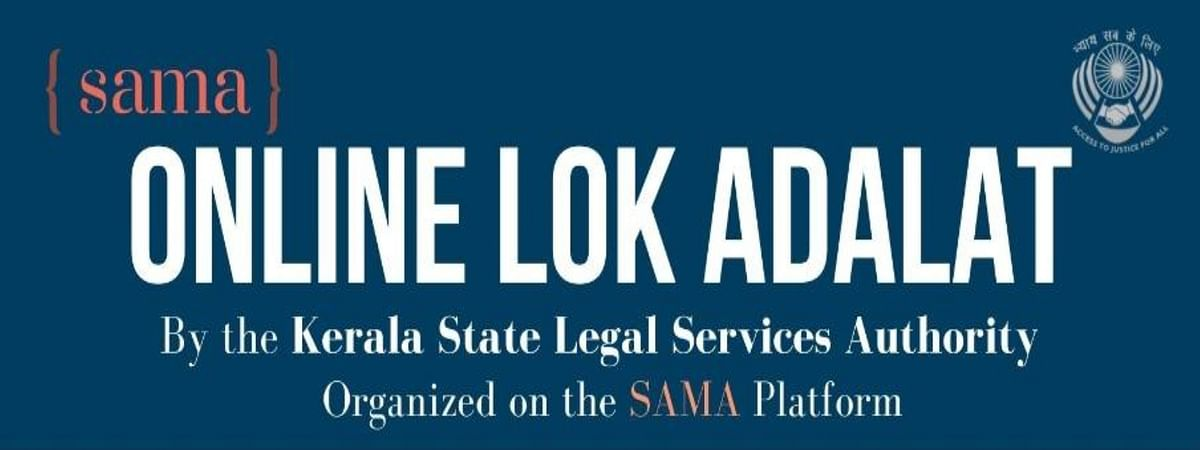 Online Lok Adalat: SAMA and Kerala Legal Services Authority call for student, advocate volunteers