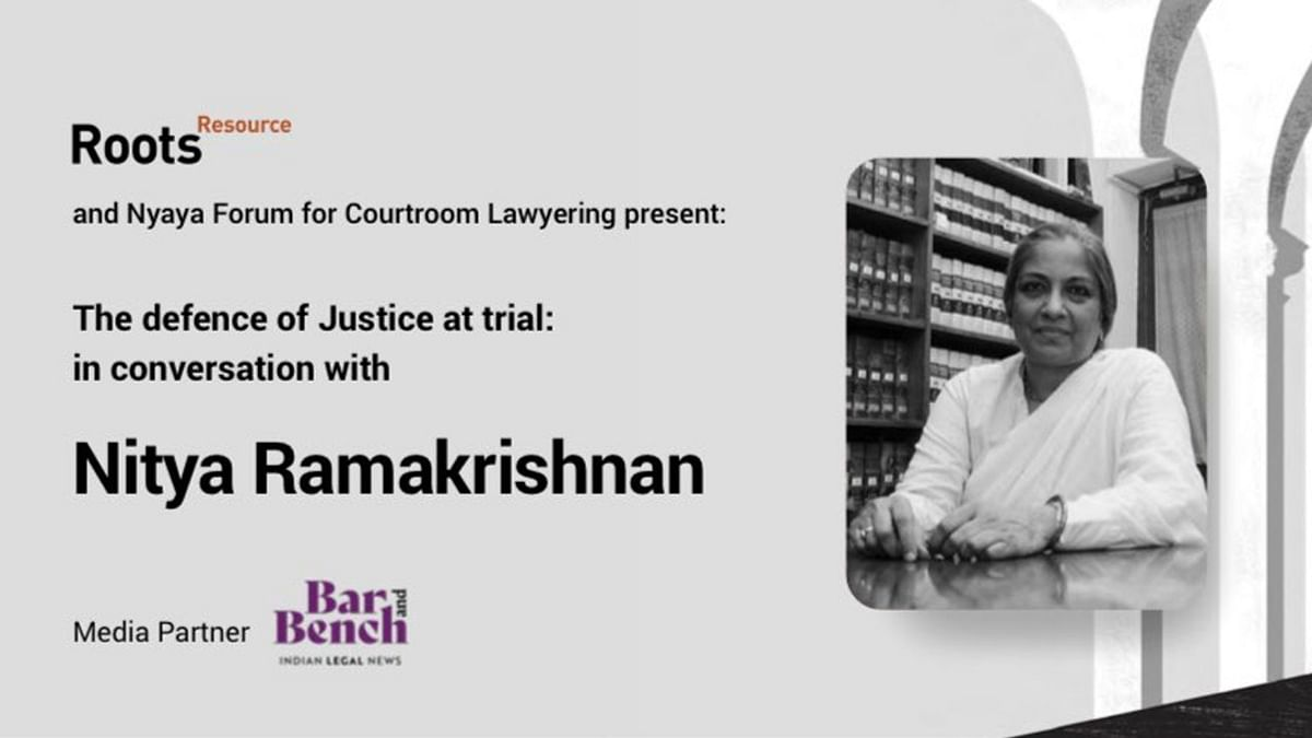 [Watch Live] The Defence of Justice at Trial: In Conversation with Nitya Ramakrishnan