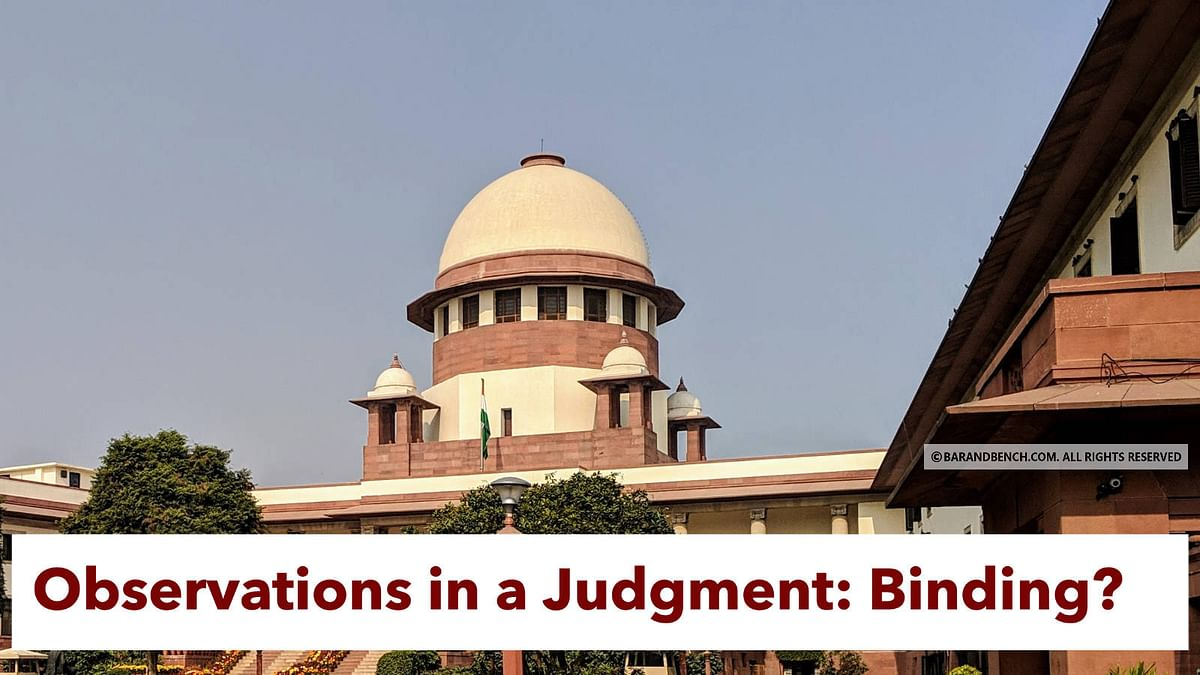 Observations made by the Supreme Court in a judgment