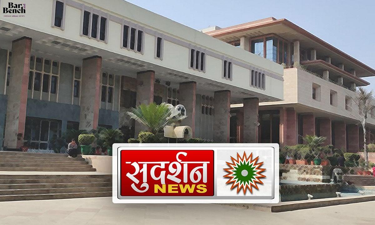 Delhi High Court, Sudarshan TV