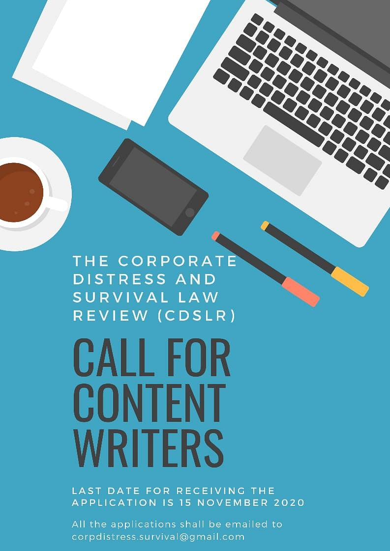 Content Writers required: The Corporate Distress and Survival Law Review (CDSLR)