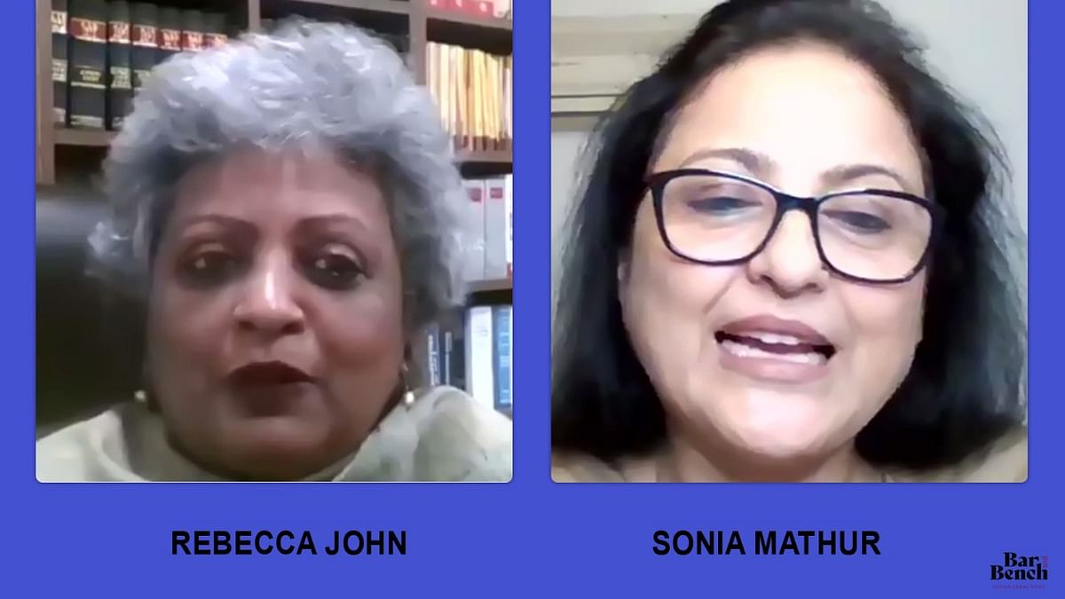 Shunning ethical dilemmas and maintaining balance: Senior Advocates Rebecca John, Sonia Mathur share their experiences