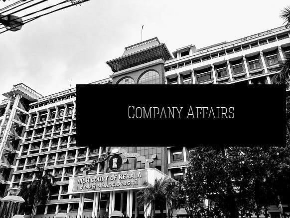 Clarify how provisions of dormancy and strike-off of Companies Act are to apply: Kerala High Court asks Ministry of Corporate Affairs