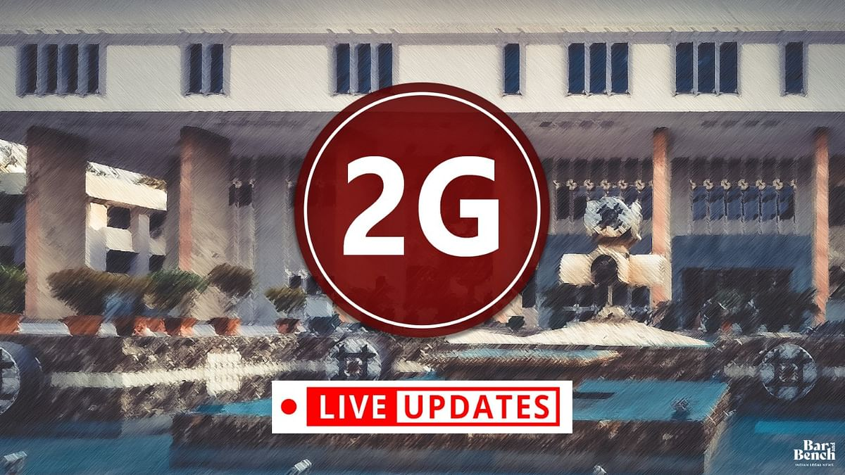 2G Appeals: Delhi HC hears appeals against the acquittal of all accused [LIVE UPDATES]
