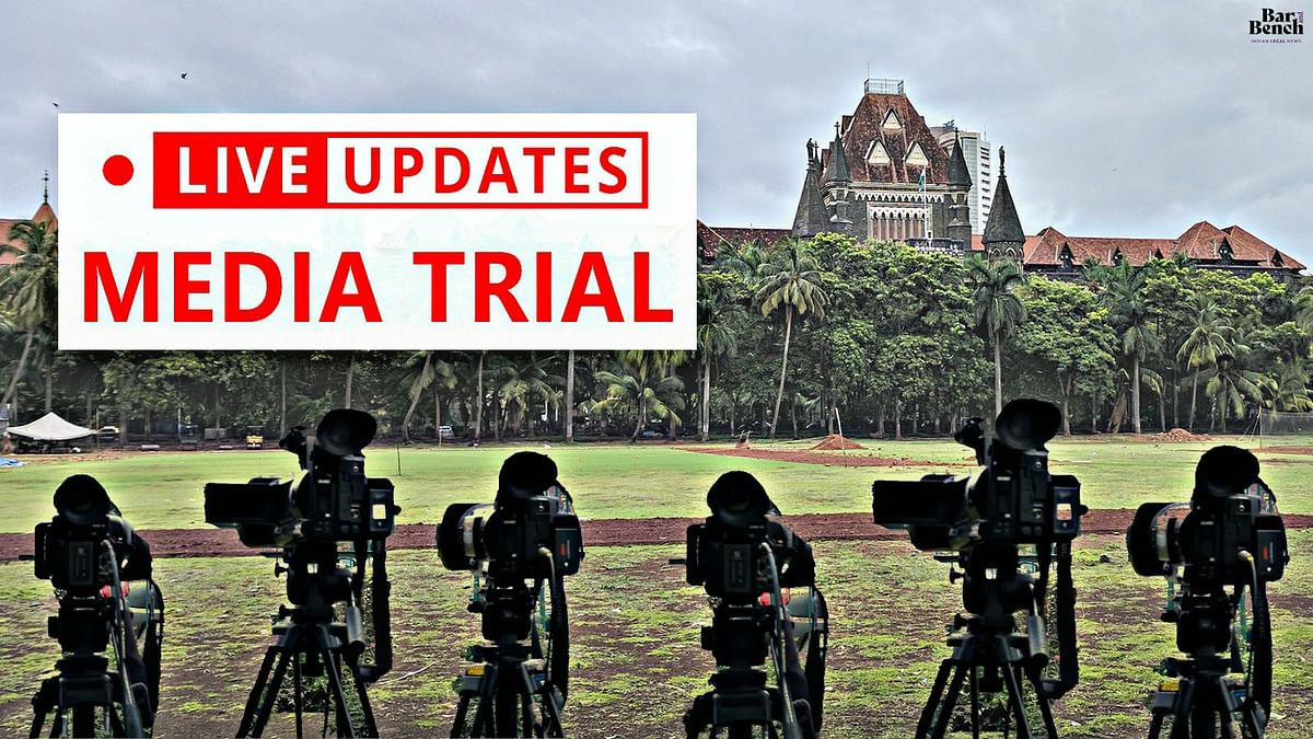 SSR Case: Bombay HC hears PILs against Media Trials [LIVE UPDATES]