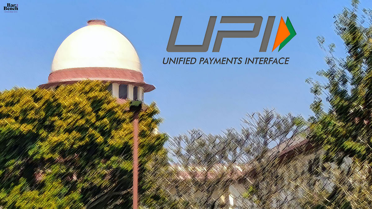 Supreme Court issues notice in PIL seeking protection of user data collected on UPI platforms by corporations