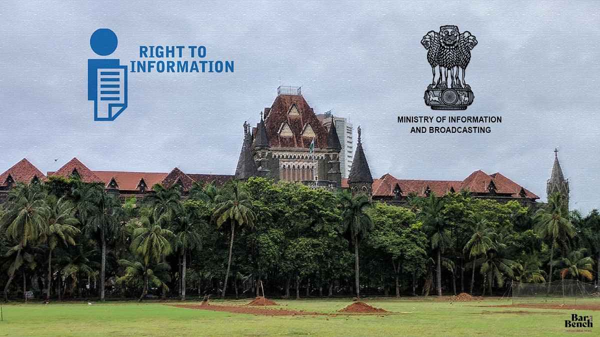 Bombay High Court voices concern after MIB admits that personal details of 4,474 RTI applicants were uploaded online