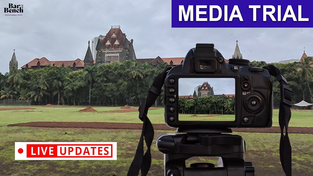 [SSR Case] PILs against Media Trials: LIVE UPDATES from the Bombay High Court