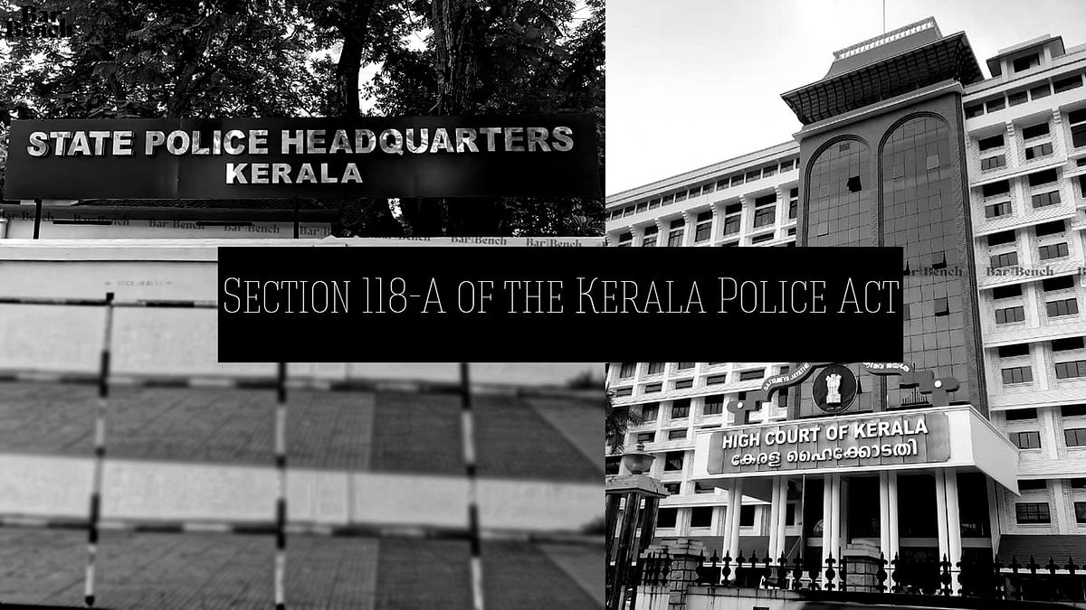 Nothing survives for adjudication: Kerala High Court closes challenge to Section 118-A of Kerala Police Act after provision's repeal