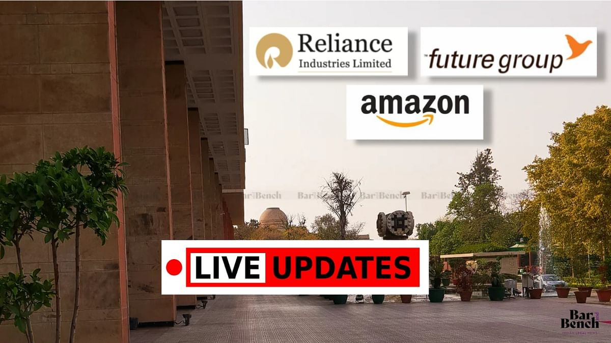 Future Retail v. Amazon: LIVE UPDATES from the Delhi High Court hearing [Day 3]