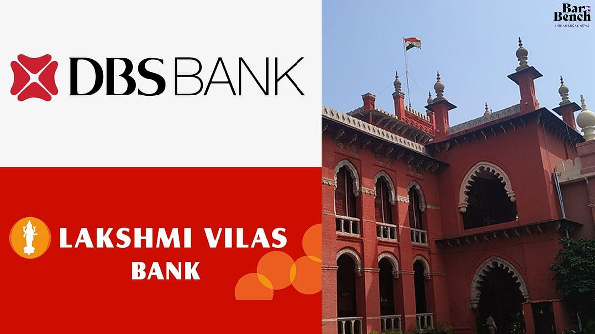 [LVB-DBS Bank merger] Madras High Court grants Lakshmi Vilas Bank shareholders limited interim relief, no stay on merger [Read Order]