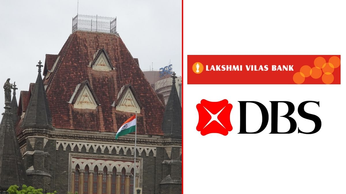 Bombay High Court refuses to stay Lakshmi Vilas Bank-DBS Bank merger
