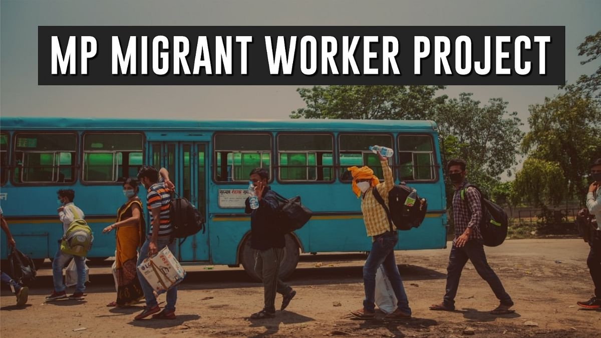 MP Migrant Worker Project: Tracking the fate of migrants returning to Madhya Pradesh amid the pandemic [Read Report]