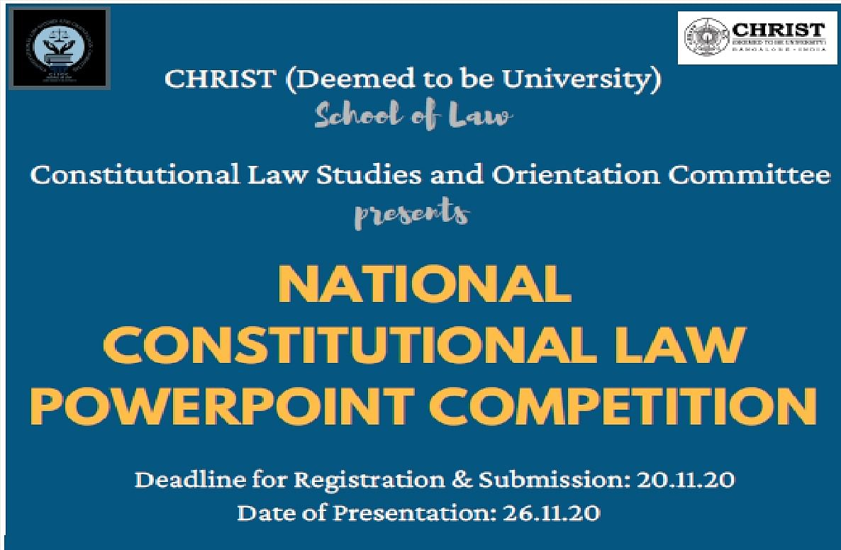 Christ University's Constitutional Law Powerpoint Competition (Submit by Nov 20)