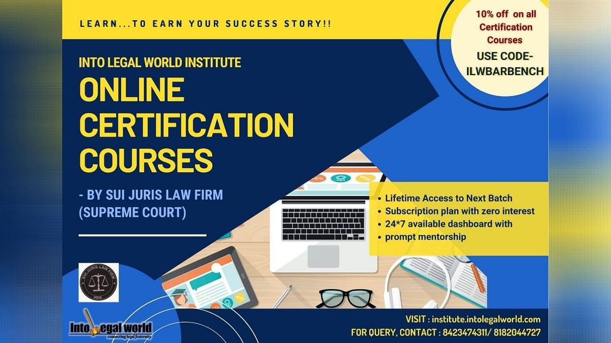 #Sponsored: Career Oriented Certification Courses by Into Legal World Institute