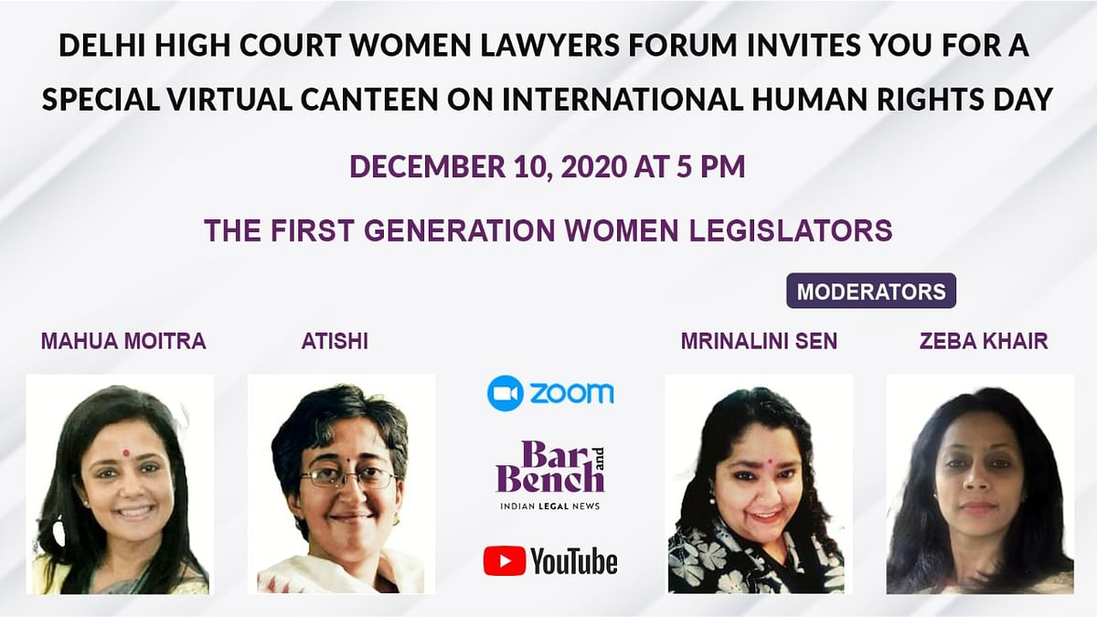 First Generation Women Legislators - Mahua Moitra and Atishi to speak on International Human Rights Day [REGISTER NOW]