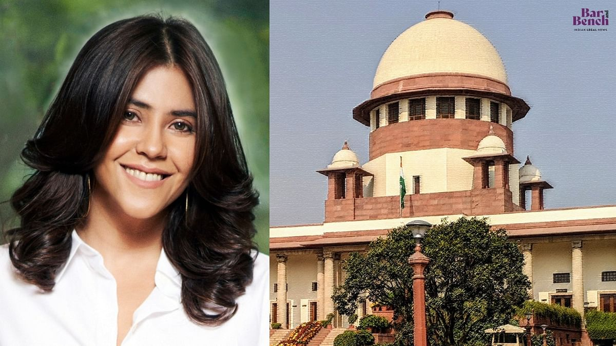 """""""We don't like the High Court order"""": Supreme Court grants Ekta Kapoor interim protection from arrest in FIR over web series """"XXX"""""""