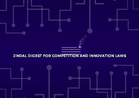 Call for Posts: Jindal Digest for Competition & Innovation Laws (Submit by Jan 10)