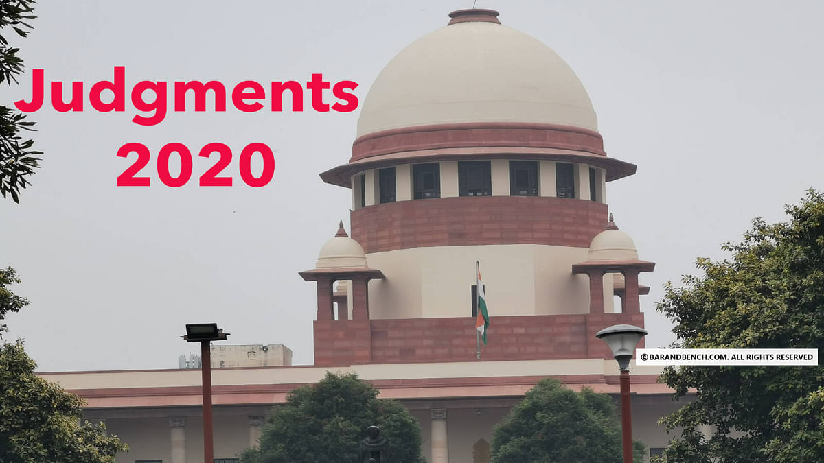 Supreme Court Review: Crucial judgments of 2020