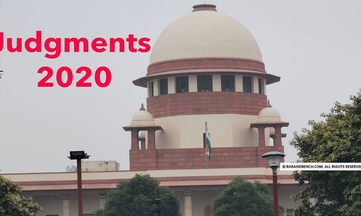 Crucial Supreme Court Judgments in 2020