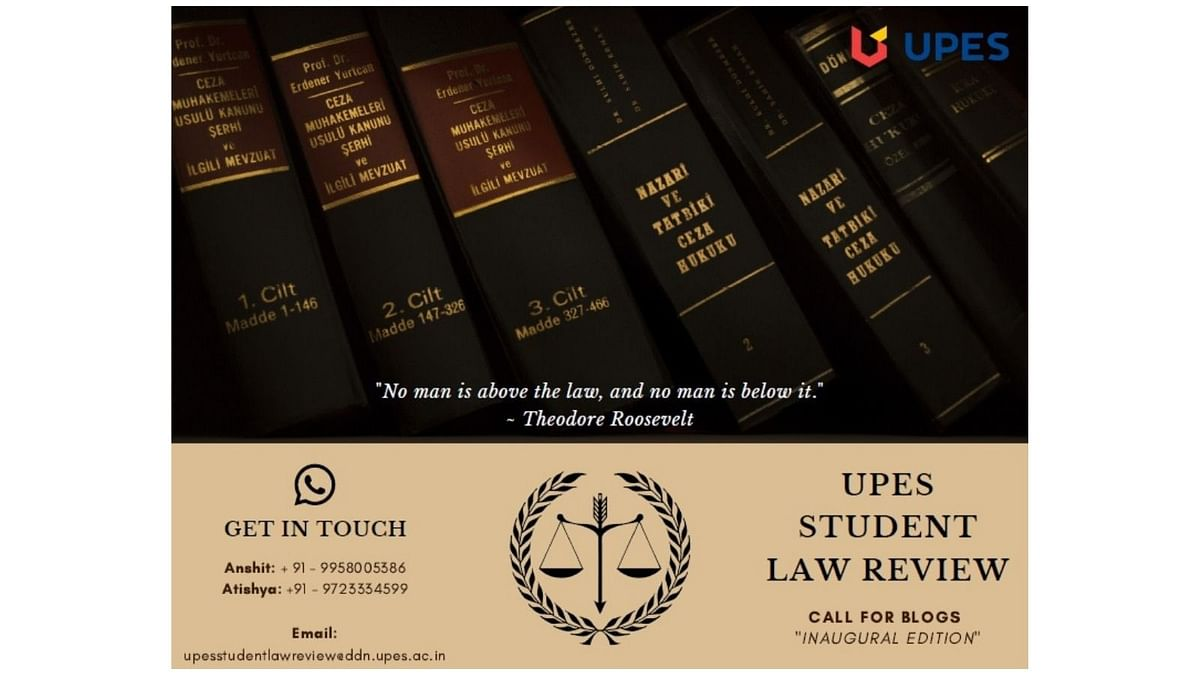 Call for Posts: UPES's Student Law Review blog (Rolling Submissions)