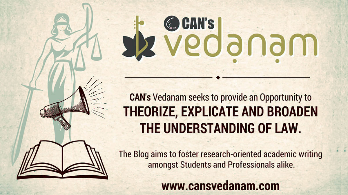 """CAN Foundation invites applications for 15 Student Editorial Board vacancies for its academic blog """"Vedanam"""""""