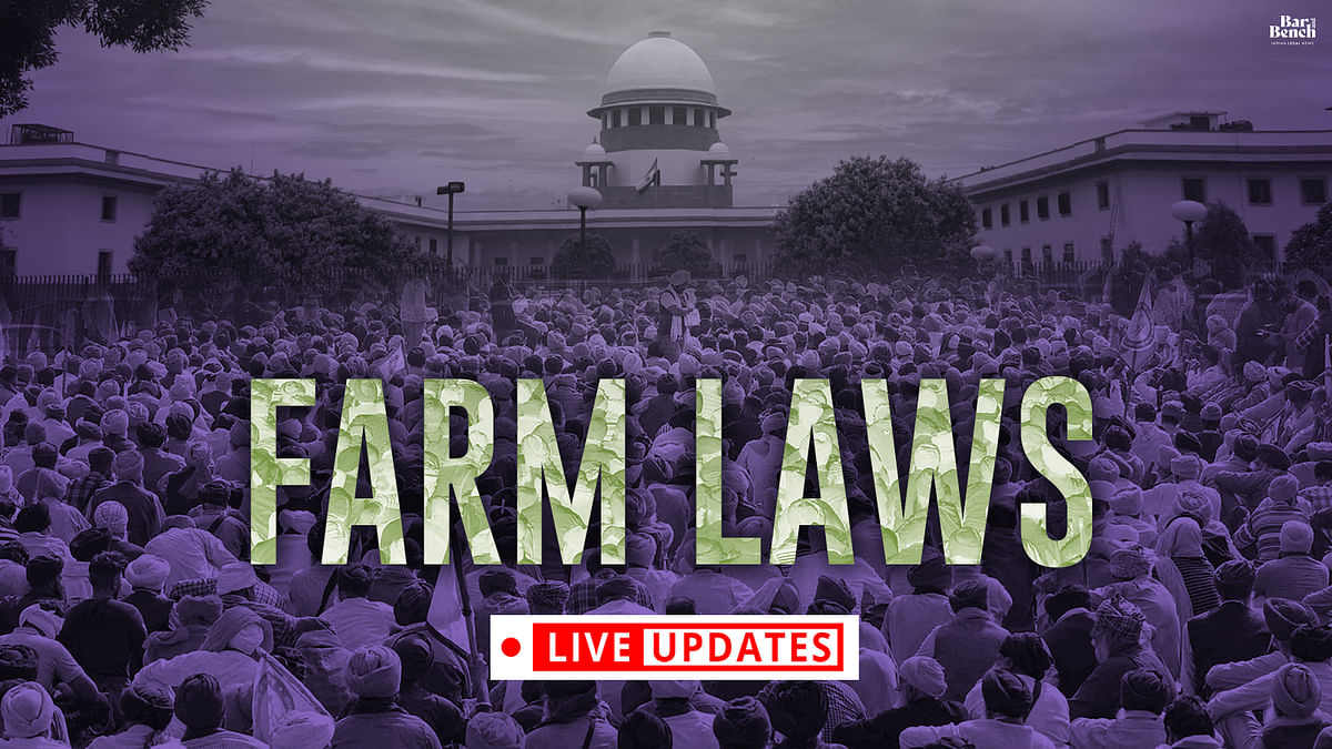 Farm laws Stayed and Supreme Court forms 4-Member Committee: LIVE UPDATES from the hearing
