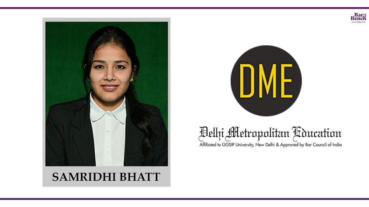 Know your Campus Ambassador: Samridhi  Bhatt, DME Law School