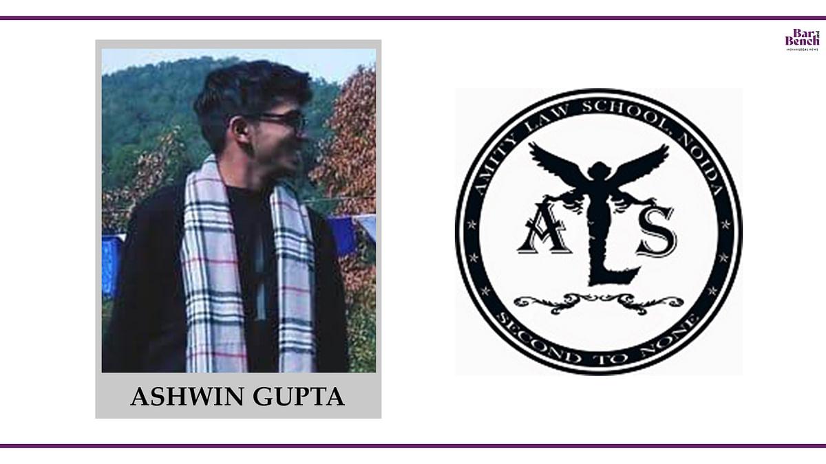 Know your Campus Ambassador: Ashwin Gupta, Amity Law School