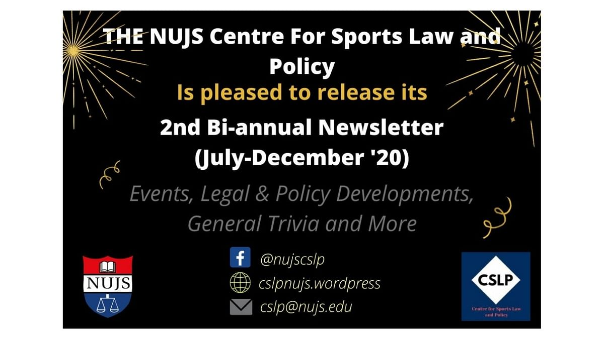 Read: NUJS Centre for Sports Law and Policy's 2nd Bi-Annual Newsletter